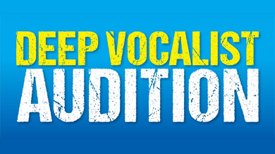 DEEP VOCALIST AUDITION